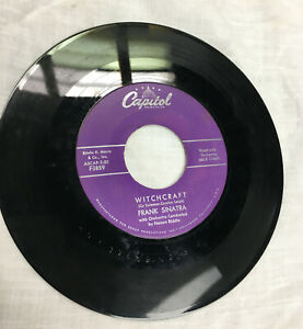 """FRANK SINATRA """"WITCHCRAFT"""" """"TELL HER YOU LOVE HER"""" CAPITAOL RECORDS 45 RPM"""
