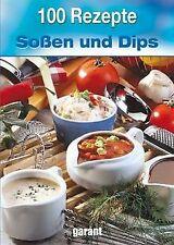 100 Rezepte Soßen und Dips von -   Buch   Zustand sehr gut