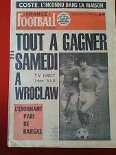 FRANCE FOOTBALL du 03/09/74 n°1483 AVANT POLOGNE FRANCE COSTE BERETA GUILLOU