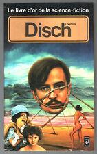 THOMAS DISCH # LE LIVRE D'OR DE LA SCIENCE-FICTION/ANTHOLOGIE # 1981 pocket
