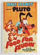 Food for Feudin' FRIDGE MAGNET (2.5 x 3.5 inches) movie poster pluto chip & dale
