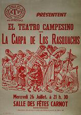 """""""LA CARPA DE LOS RASQUACHIS de Luis VALDEZ"""" Affiche originale entoilée 1978"""