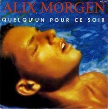 SP 45 tours Alix Morgen Quelqu'un pour ce soir variété synth-pop 1988 EXC+
