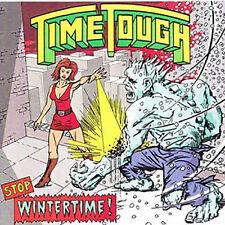 TIME TOUGH Stop Wintertime! (1998 Special Music) neu!