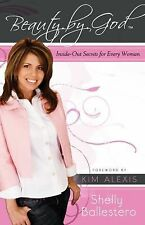 Beauty By God: Inside-Out Secrets for Every Woman-ExLibrary