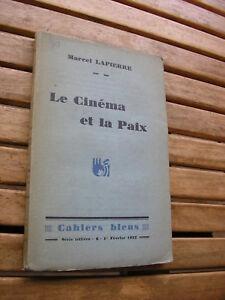 Marcel Lapierre : Le CINEMA et la paix