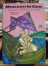 Kedar MERCANTI IN CRISI a Genova e Venezia nel '300 / Jouvence 1981