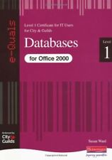 Databases IT Level 1 Certificate City & Guilds e-Quals Office 2000 (City & Guil