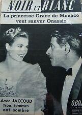 PRINCESSE MONACO GRACE KELLY et ONASSIS en COUVERTURE de NOIR et BLANC de 1960