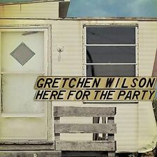 Here for the Party [Digipak] by Gretchen Wilson (CD, Nov-2004, Epic)