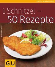 GU Küchenratgeber - 1 Schnitzel - 50 Rezepte von Reinhardt Hess (2007,Softcover)