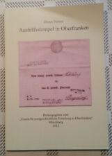 AUSHILFSSTEMPEL in Oberfranken, ein einzigartiges Nachschlagewerk, rar