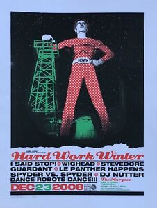 "Hard Work Winter 2008 poster - Denny Schmickle - 18x24"" Hand Screened - TULSA"