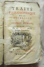 RARE : TRAITE PHILOSOPHIQUE DE LA FOIBLESSE DE L'ESPRIT HUMAIN - HUET - EO 1723