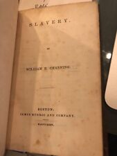 Slavery by William Channing [1835, hardback, 1st edition]