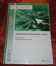 ECDL Using Email & the Internet Pt 2 (BCS ITQ Level 1) Using Outlook 2013 - New