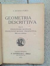 GEOMETRIA DESCRITTIVA BURALI FORTI PROIEZIONE QUOTATA MONGE PROSPETTIVA 1922