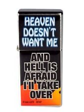 "Adult Only Lighter ""Heaven doesn't want me & Hell is afraid I will take over"""