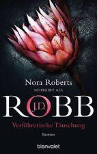 J.D. Robb - Verführerische Täuschung: Roman - Eve Dallas (35)