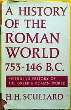 A History of the Roman World 753-146 B.C. by H. H. Scullard Menthuen used HB1964