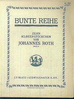 JOHANNES ROTH - Zehn Klavierstückchen op. 21