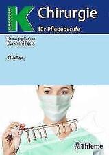 Chirurgie für Pflegeberufe von Burkhard Paetz (2017, Gebundene Ausgabe)