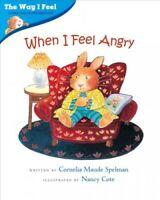 When I Feel Angry, Paperback by Spelman, Cornelia Maude; Cote, Nancy (ILT), B...