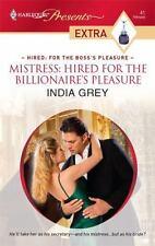 Grey, India .. Mistress: Hired for the Billionaire's Pleasure
