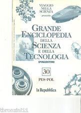 GRANDE ENCICLOPEDIA DELLA SCIENZA E DELLA TECNOLOGIA - N.30 - DE AGOSTINI - 1997