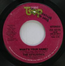 Soul Nm! 45 The Stylistics - What'S Your Name / Almost There On The Sound Of Phi