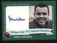 2003 TK Legacy JOHN WILSON auto Autograph Michigan State