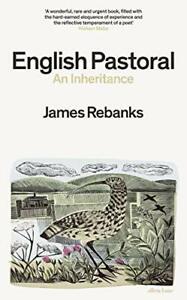 English Pastoral: An Inheritance by Rebanks, James, NEW Book, FREE & FAST Delive