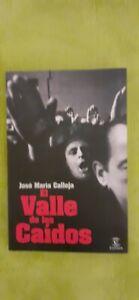 EL VALLE DE LOS CAIDOS J.M. CALLEJA ESPASA 2009. NUEVO