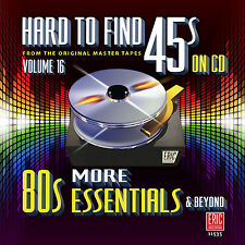 New CD Hard To Find 45s On CD Volume 16 More 80s Essentials & Beyond 20 Tracks