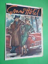 GRAND HOTEL rivista 1950 186 Senza benzina