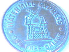 WATERMILL EXPRESS TOKEN GOOD FOR ONE FREE GALLON NO CASH VALUE