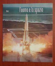 R32> L'Uomo e lo spazio n.16 anno 1965 - senza disco