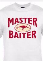 Master Baiter Fishing Shirt Funny T-shirt Bait