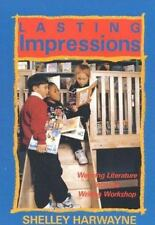 LASTING IMPRESSIONS: WEAVING LITERATURE INTO THE WRITING WORKSHOP by Harwayne,