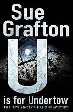 U is for Undertow by Sue Grafton (Hardback, 2010) New Book