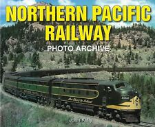 NORTHERN PACIFIC RAILWAY Photo Archive -- (NEW BOOK)