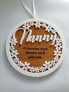 If Nannies were flowers, Nanny plaque, Gift for Nanny, Mothers Day, Flower gift
