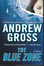 The Blue Zone by Andrews Gross (2007 Hardback)