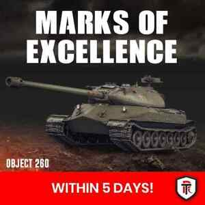 World of Tanks - 3 Gun Marks of Excellence on Object 260 Within 5 Days! WOT