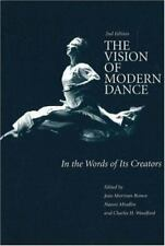 The Vision of Modern Dance: In the Words of Its Creators (Paperback or Softback)