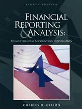 NEW Financial Reporting and Analysis: Using Financial Accounting Information