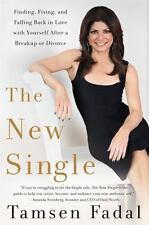 The New Single : Ten Rules to Starting over after a Breakup or Divorce by...