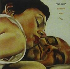 PAUL KELLY - SPRING AND FALL NEW CD