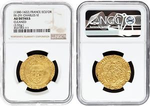 1380 - 1422 France Ecu 'or Fr-291 Charles VI NGC certificated AU Details GOLD