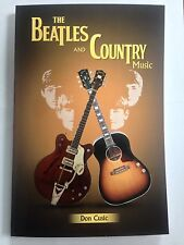 THE BEATLES AND COUNTRY MUSIC BY DON CUSIC - NEW RELEASE
